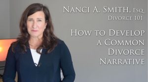How to Develop a Common Divorce Narrative